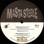 Masta Steele - Black Love / While I Bust