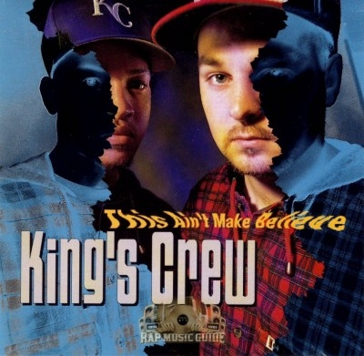King's Crew - This Aint Make Believe