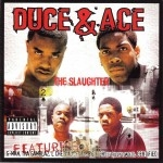 Duce & Ace - The Slaughter