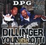 D.P.G. - Dillinger & Young Gotti II: Tha Saga Continuez...