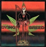 Dying Breed - Volume One