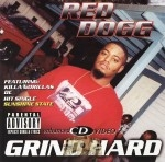 Red Dogg - Grind Hard