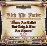Rich The Factor - Many Are Called But Only A Few Are Chosen