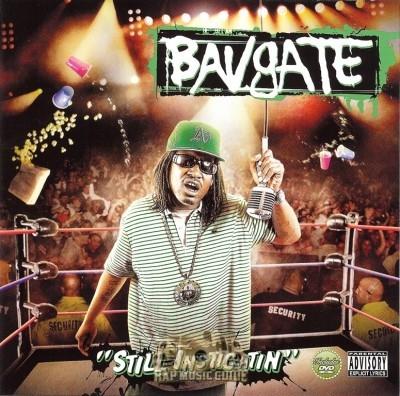 Bavgate - Still Instigatin