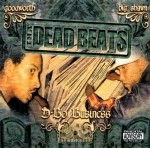 Tha Dead Beats - D-Bo Business