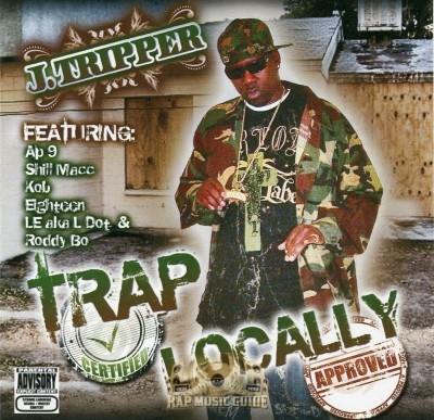 J. Tripper - Trap Certified Locally Approved