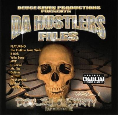 Hustlaz Files - Down & Dirty Vol. 1