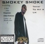 Smokey Smoke - Tryin' To Hit A Lik