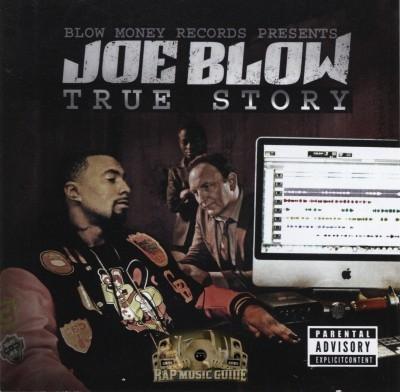 Joe Blow - True Story