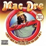 Mac Dre - Don't Hate The Player, Hate The Game #2