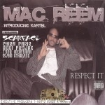 Mac Reem - Respect It
