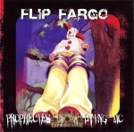 Flip Fargo - Prophecies Of A Dying MC