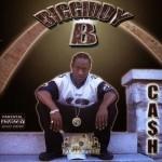 Biggiddy B - Ca$h