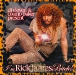 Rick James - I'm Rick James Bitch! (Mixed By DJ Eleven & Cosmo Baker)