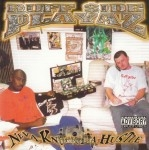 Ruff $ide Playaz - Neva Knock Da Hustle