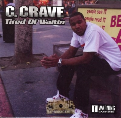 C. Crave - Tired Of Waitin