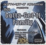 Tha Gotta-Get-It Family - Gotta-Get-It Records Presents