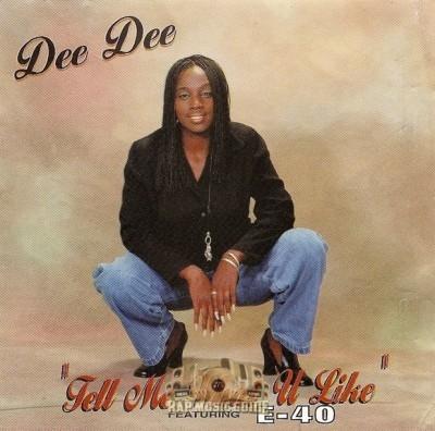 Dee Dee - Tell Me What U Like