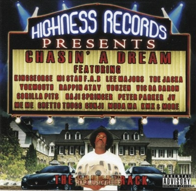Highness Records Presents - Chasin' A Dream