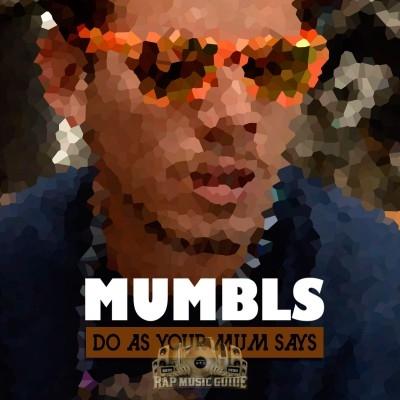 Mumbls - Do As Your Mum Says