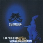 Tal Projects - Stars Die (EP)