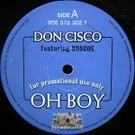 Don Cisco - Oh Boy