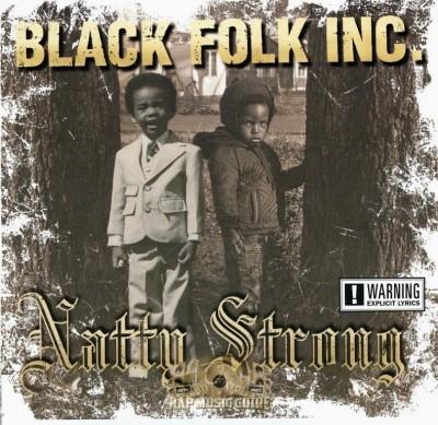 Black Folk Inc. - Natty Strong
