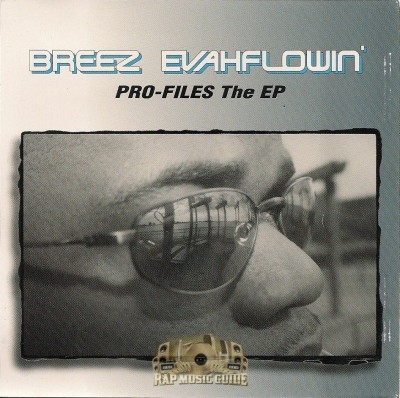 Breez Evahflowin' - Pro-Files The EP