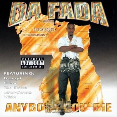 Da Fada - Anybody Cou' Die