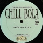 Chill Bola - Cali Haters
