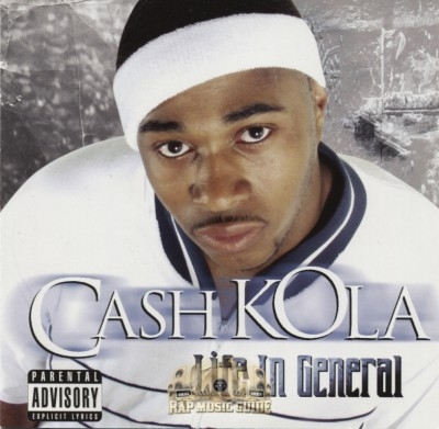 Cash Kola - Life In General