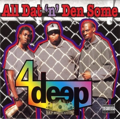 4 Deep - All Dat 'N' Den Some