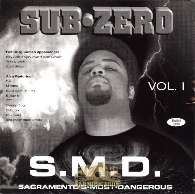 Sub Zero - S.M.D. (Sacramento's Most Dangerous)