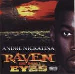 Andre Nickatina - Raven In My Eyes