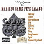 Lil Byrd Presents - Mafioso Game Tite Calabo