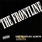 The Frontline - The Bootleg Album