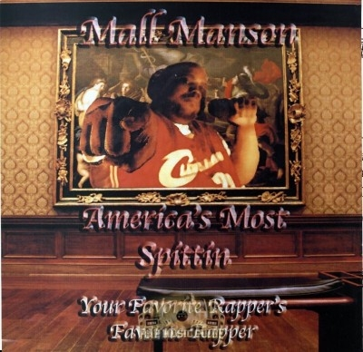Mall Manson - America's Most Spittin