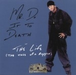 Mr. Do It To Death - The Life (The Tale Of A Rapper)