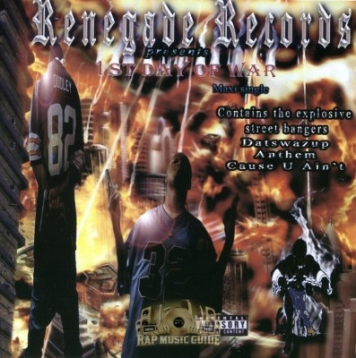 Renegade Records Presents - 1st Day Of War