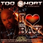 Too Short - I Love The Bay