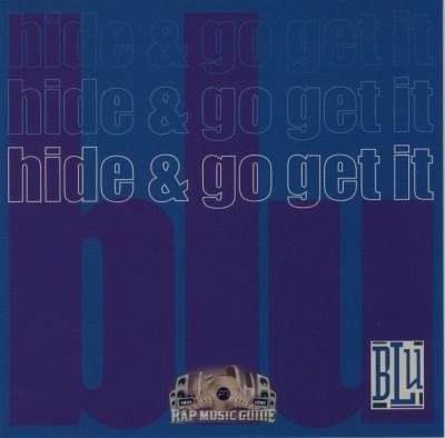 Blu - Hide & Go Get It