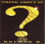 Double D - Think About It