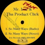 Mr. Iroc & The Product Click - So Many Ways