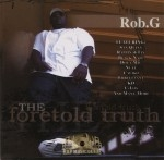 Rob G - The Foretold Truth