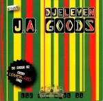 DJ Eleven - J.A. Goods Vol.1
