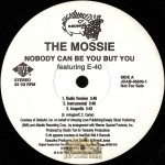 Mossie - Nobody Can Be You But You