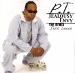 P.T. - Jealousy Envy (The Remix)