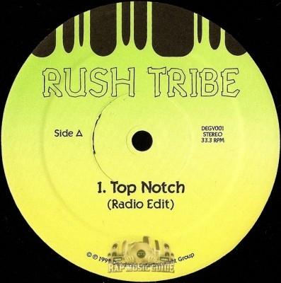 Rush Tribe - Top Notch / Demz & Doze