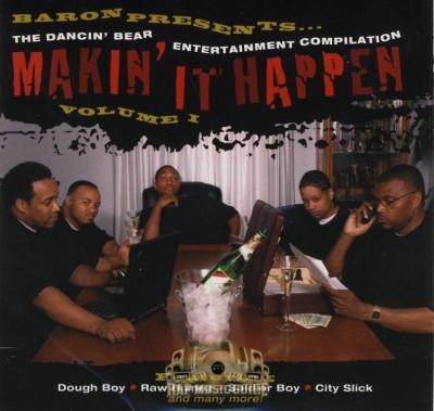 Baron Presents The Dancin' Bear Entertainment Compilation - Makin' It Happen Volume I