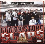 Monster Grip Records Presents - Liquor Store Slaps